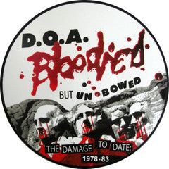 D.O.A. – Bloodied But Unbowed (The Damage To Date: 1978-1983) LP