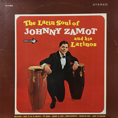 Johnny Zamot And His Latinos - The Latin Soul Of LP