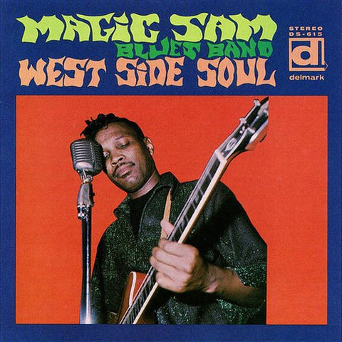 Magic Sam - West Side Soul 7-Inch