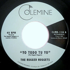 The Rugged Nuggets - Yo Todo Tu Yo 7-Inch