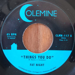 Fat Night - Things You Do 7-Inch