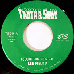 Lee Fields - Fought For Survival 7-Inch