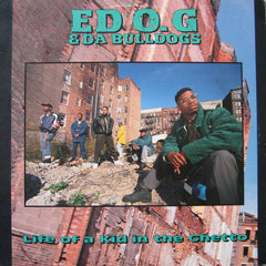 Ed O. G And Da Bulldogs - Life Of A KId In The Ghetto LP