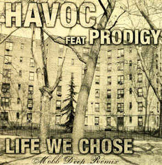 Havoc - Life We Chose (feat Prodigy) 7-Inch