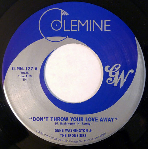 Gene Washington & The Ironsides - Don't Throw Your Love Away 7-Inch