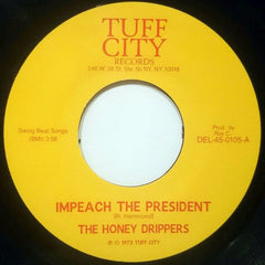 The Honey Drippers - Impeach The President 7-Inch