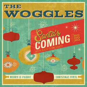 The Woggles -Santa's Coming (Ho, Ho, Ho) / Back Door Santa 7-Inch