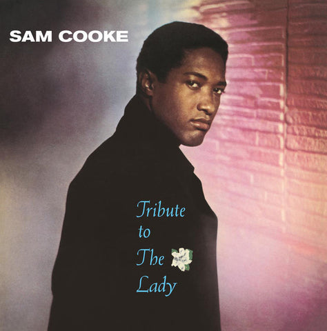 Sam Cooke - Tribute To The Lady LP (180g)