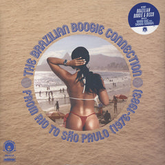 Brazilian Boogie Connection - From Rio To Sao Paulo 1976-1983 2LP