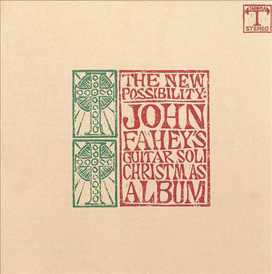 John Fahey - The New Possibility: John Fahey's Guitar Soli Christmas Album LP