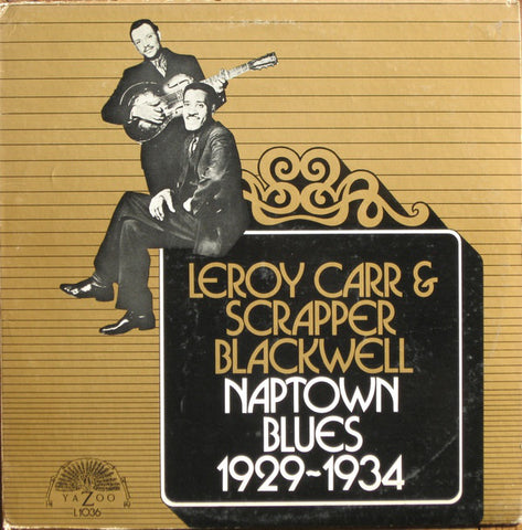 Leroy Carr & Scrapper Blackwell - Naptown Blues LP