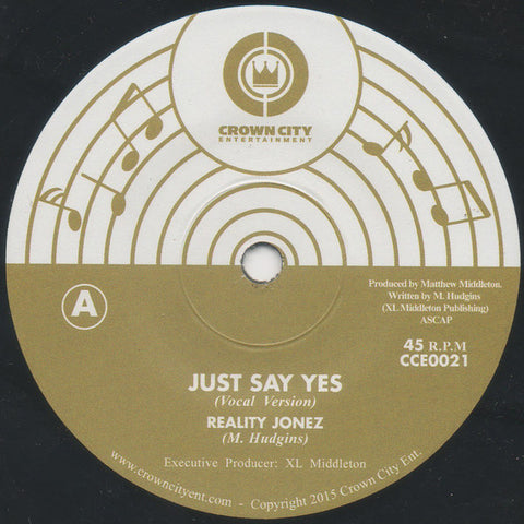 Reality Jonez - Just Say Yes 7-Inch