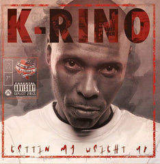 K-Rino - Gettin My Weight Up / S.P.C.  7-Inch