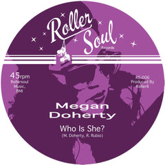 Megan Doherty - Who Is She? 7-Inch