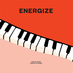 Energize - Piece Of Class 7-Inch
