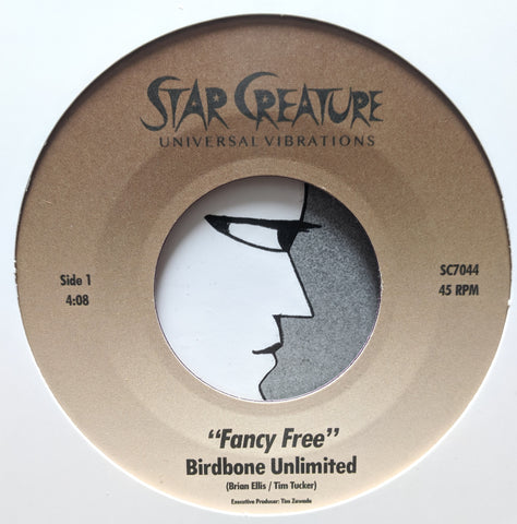 Birdbone Unlimited - Fancy Free 7-Inch