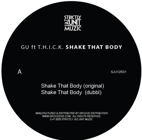 GU feat. T.H.I.C.K. - Shake That Body EP