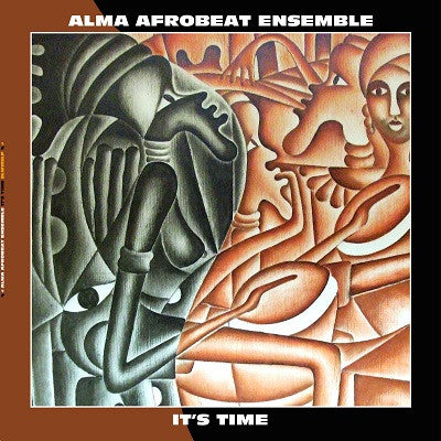Alma Afrobeat Ensemble - It's Time LP