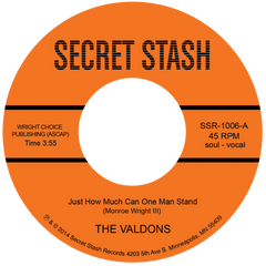 The Valdons - Just How Much Can One Man Stand 7-Inch
