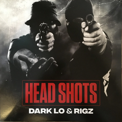 Dark Lo & Rigz - Head Shots LP