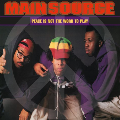 Main Source - Peace Is Not The Word To Play 7-Inch