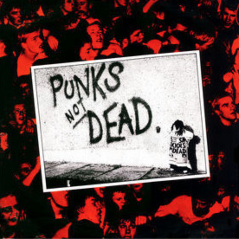 The Exploited - Punks Not Dead LP