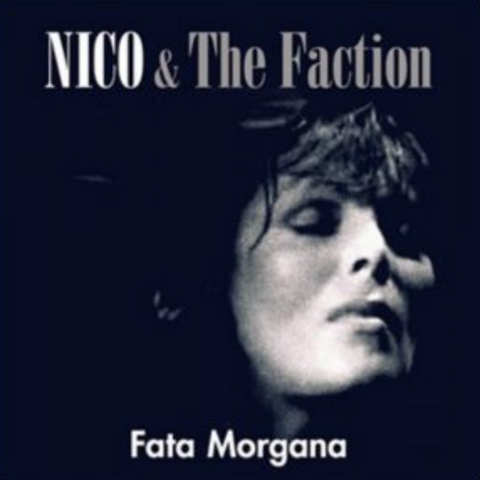 Nico & The Faction - Fata Morgana 2LP