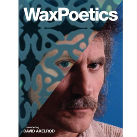 Wax Poetics - Issue 66