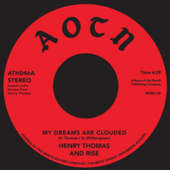 Henry Thomas - My Dreams Are Clouded 7-Inch