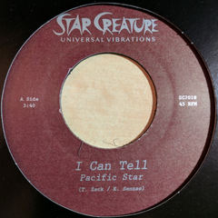 Pacific Star - I Can Tell 7-Inch
