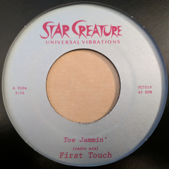 First Touch - Toe Jammin' 7-Inch