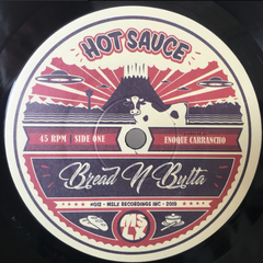 Bread N Butta - Hot Sauce / The Groove 7-Inch