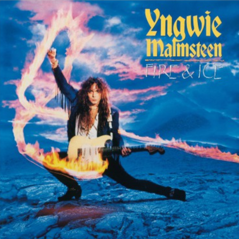 Yngwie Malmsteen - Fire & Ice (Expanded) 2LP