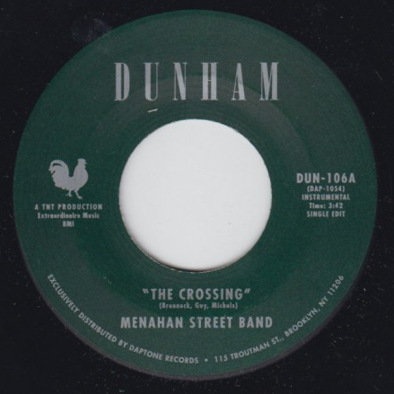 Menahan Street Band - The Crossing / Every Day A Dream 7-Inch