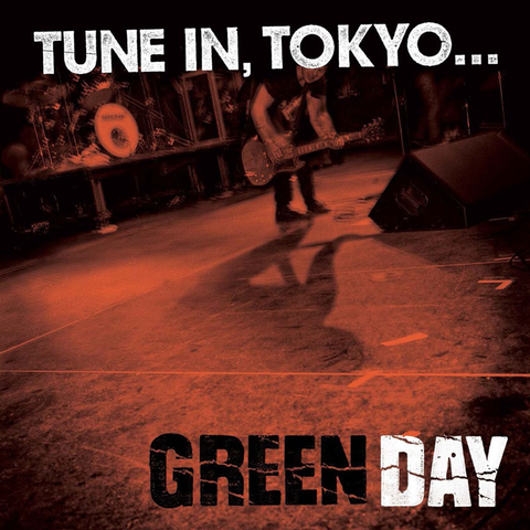 Green Day - Tune In, Tokyo LP