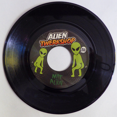 Mat The Alien - Alien Twerkshop 45