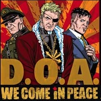 D.O.A. - We Come In Peace LP