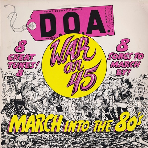 D.O.A. - War On 45 LP