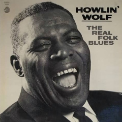 Howlin' Wolf - The Real Folk Blues LP (180g)