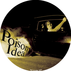 Poison Idea - Just To Get Away / Kick Out The Jams 7-Inch Picture Disc