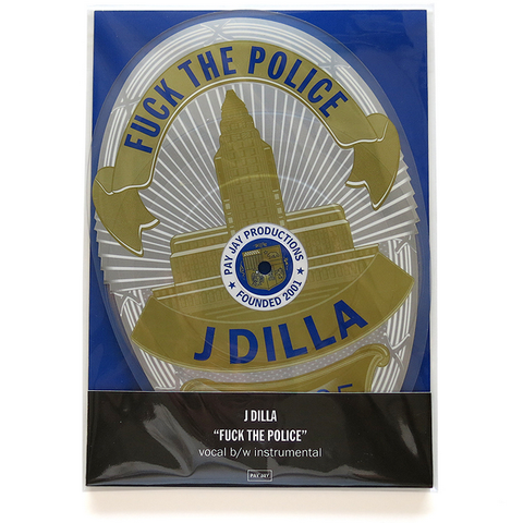 J Dilla - Fuck The Police 7-Inch Shaped Picture Disc