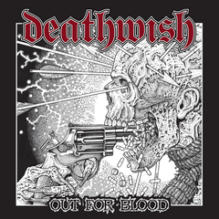 Deathwish - Out For Blood LP