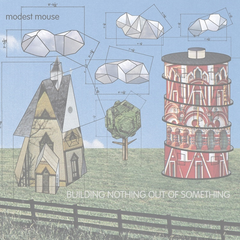 Modest Mouse - Building Nothing Out Of Something LP + Download