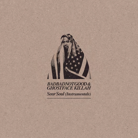 Badbadnotgood & Ghostface Killah - Sour Soul Instrumentals LP