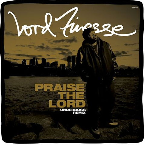Lord Finesse - Praise The Lord (Underboss Remix) 12-Inch