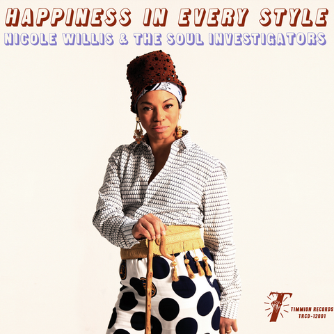 Nicole Willis & The Soul Investigators - Happiness In Every Style LP