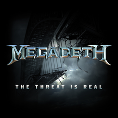 Megadeth - The Threat Is Real 12-Inch