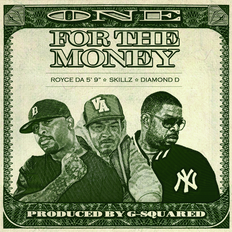 "Royce Da 5'9""/Skillz/Diamond D - One For The Money 7-Inch"