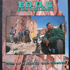 Ed O.G & Da Bulldogs - Life Of A Kid In The Ghetto LP