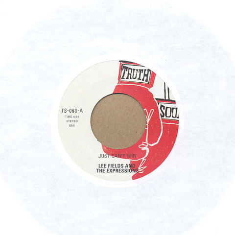 Lee Fields & The Expressions - Just Can't Win / Still Gets Me Down 7-Inch